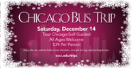Chicago Bus Trip December 14